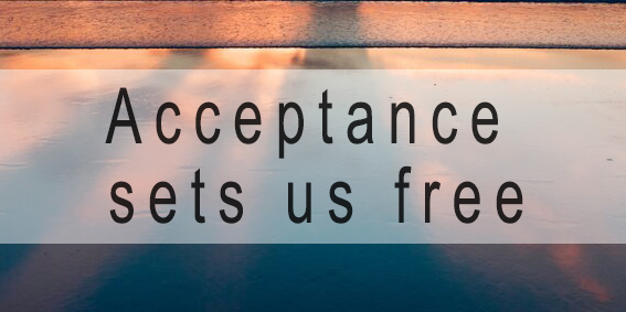 In addiction recovery acceptance sets us free